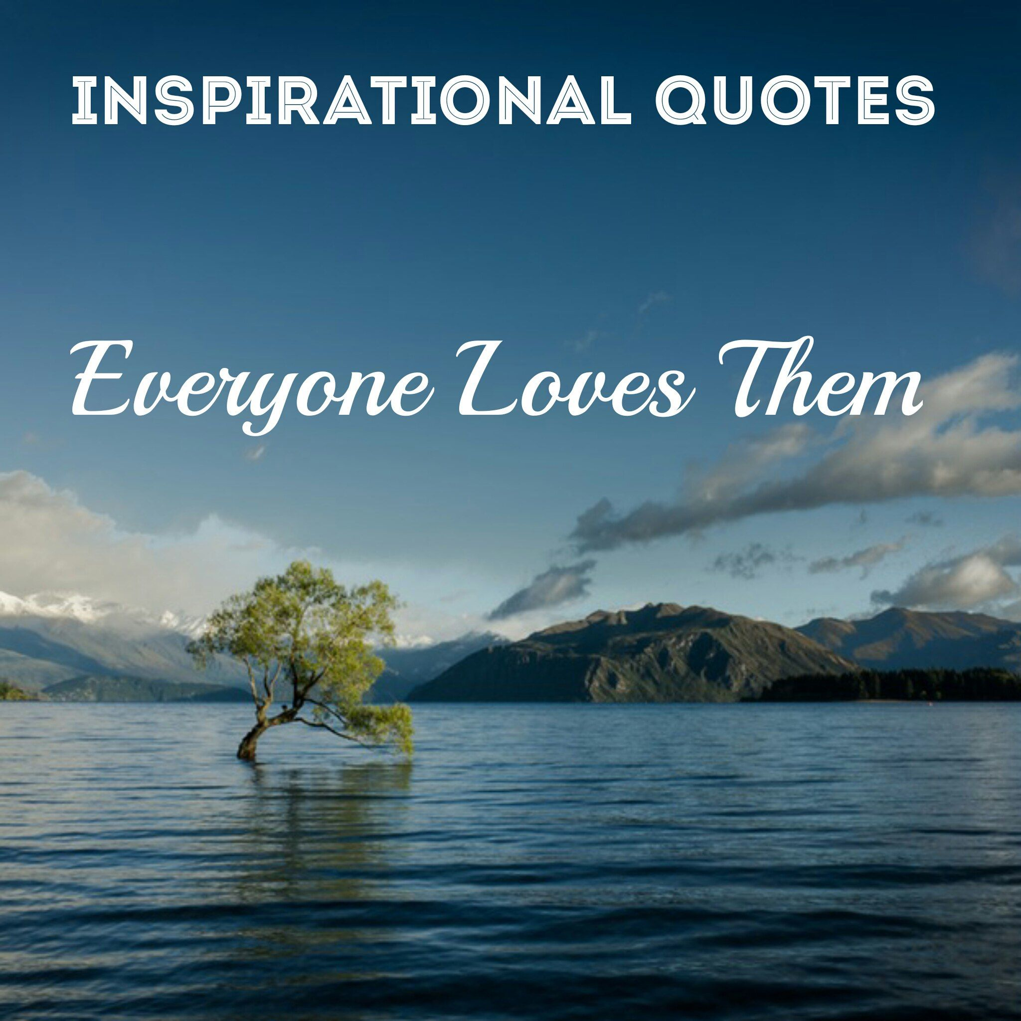Inspirational Quotations 154 Best Inspirational Quotes & Sayings Of All Time